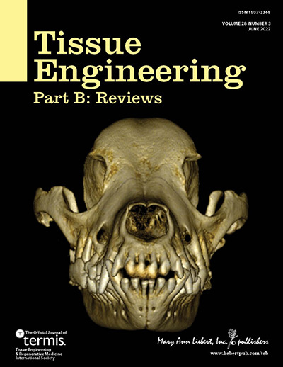 Tissue Engineering, Part B: Reviews