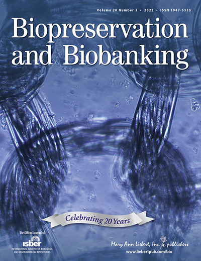 Biopreservation and Biobanking