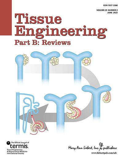 Tissue Engineering, Part B: Reviews